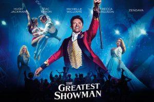 Οι ταινίες του 2017: The Greatest Showman